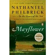 Mayflower A Story of Courage, Community, and War