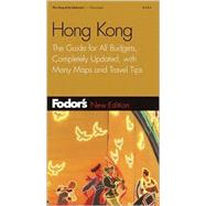 Hong Kong : The Guide for All Budgets, Completely Updated, with Many Maps and Travel Tips