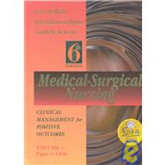 Medical-Surgical Nursing Vol. 1,Set : Clinical Management for Positive Outcomes
