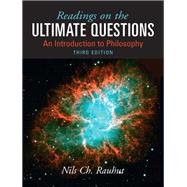Readings on Ultimate Questions An Introduction to Philosophy