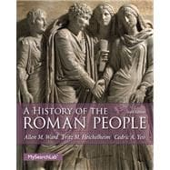 History of the Roman People, A,  Plus MySearchLab with eText -- Access Card Package