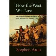 How the West Was Lost 9780801861987R