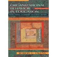 Organizational Behavior in Education : Instructional Leadership and School Reform
