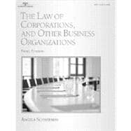 The Law of Corporations, and Other Business Organizations