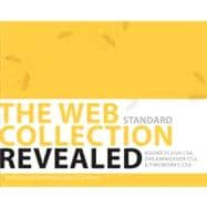 The WEB Collection Revealed Standard Edition Adobe Dreamweaver CS4, Adobe Flash CS4, and Adobe Fireworks CS4