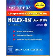 Saunders Comprehensive Review for the NCLEX-RN Examination Full Color Reprint