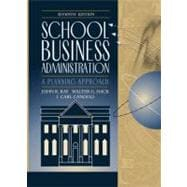 School Business Administration : A Planning Approach