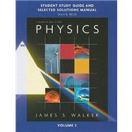 Study Guide and Selected Solutions Manual for Physics, Volume 2