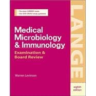 Medical Microbiology and Immunology : Examination and Board Review