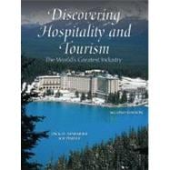Discovering Hospitality and Tourism The World's Greatest Industry