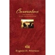 Conversations Leather-Look Burgundy : The Message Bible with Its Translator Including Author Notes and Reflections