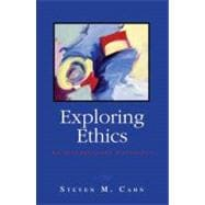 Exploring Ethics An Introductory Anthology