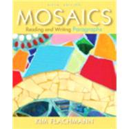 Mosaics Reading and Writing Paragraphs with MyWritingLab with eText -- Access Card Package