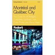 Fodor's Montreal and Quebec City, 14th Edition
