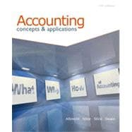 Accounting: Concepts and Applications (with Annual Report), 11th Edition