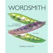 Wordsmith A Guide to College Writing (with MyWritingLab with Pearson eText Student Access Code Card)