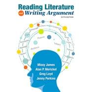 Reading Literature and Writing Argument Plus MyWritingLab without Pearson eText -- Access Card Package