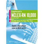 Lippincott's NCLEX-RN 10,000 - Powered by PrepU