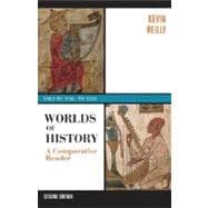 Worlds of History; A Comparative Reader, Volume One: To 1550