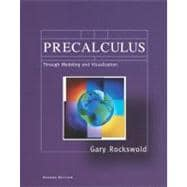 Precalculus Through Modeling and Visualization