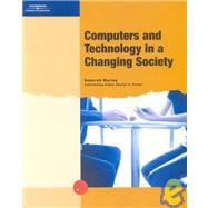Computers And Technology In A Changing Society, 1st Edition
