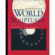 Anthology of World Scriptures (with InfoTrac)