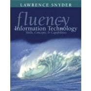 Fluency with Information Technology : Skills, Concepts, and Capabilities, Preliminary Version