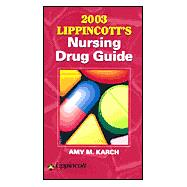 2003 Lippincott's Nursing Drug Guide