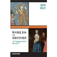 Worlds of History; A Comparative Reader, Volume Two: Since 1400