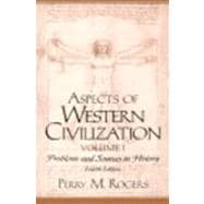 Aspects of Western Civilization : Problems and Sources in History