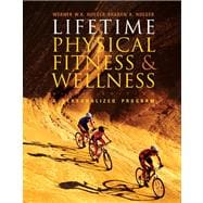 Lifetime Physical Fitness and Wellness (with Profile Plus 2007 CD, Personal Daily Log and InfoTrac)