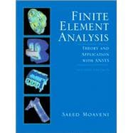 Finite Element Analysis : Theory and Applications with ANSYS