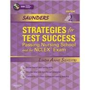 Saunders Strategies for Test Success: Passing Nursing School and the NCLEX Exam (Book with CD- ROM)
