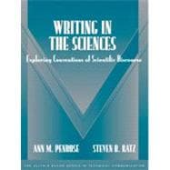 Writing in the Sciences : Exploring Conventions of Scientific Discourse (Part of the Allyn and Bacon Series in Technical Communication)
