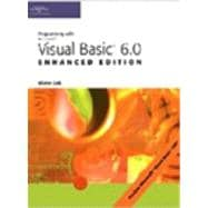 Programming With Microsoft Visual Basic 6.0: Enhanced Edition
