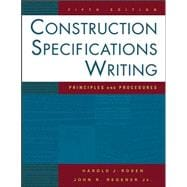 Construction Specifications Writing: Principles and Procedures, 5th Edition
