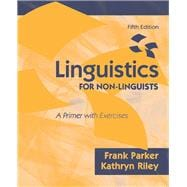Linguistics for Non-Linguists A Primer with Exercises