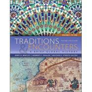 Traditions &amp; Encounters: A Brief Global History Volume 1