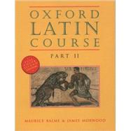 Oxford Latin Course  Part II