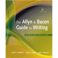 Allyn & Bacon Guide to Writing, The, Concise Edition Plus NEW MyCompLab -- Access Card Package