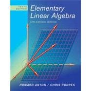 Elementary Linear Algebra: Applications Version, 10th Edition