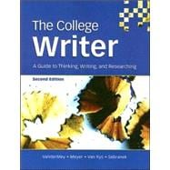College Writer : A Guide to Thinking, Writing, and Researching