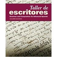 Taller de Escritores, Grammar and Composition for Advanced Spanish