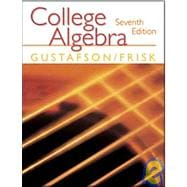 College Algebra : (With CD-ROM, Make the Grade, and InfoTrac)