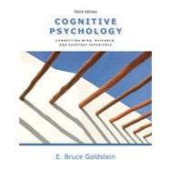 Cognitive Psychology: Connecting Mind, Research and Everyday Experience, 3rd Edition