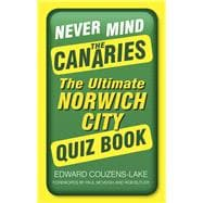 Never Mind the Canaries 9780750962070R