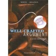 The Well-Crafted Argument: A Guide and Reader