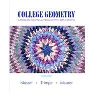 College Geometry : A Problem Solving Approach with Applications Value Package (includes Student Activity Manual)
