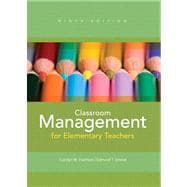 Classroom Management for Elementary Teachers Plus MyEducationLab with Pearson eText -- Access Card Package