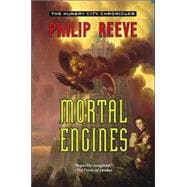 Mortal Engines: A Novel
